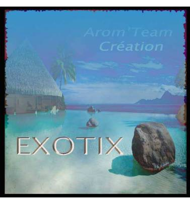 Exotix Arom-Team creation